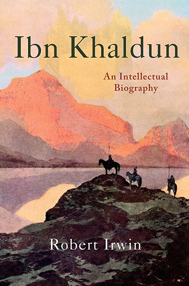 リーチカスタムあざIbn Khaldun: An Intellectual Biography (English Edition)