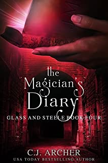 The Magician's Diary (Glass and Steele Book 4)