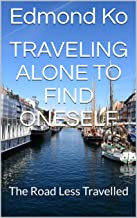 Traveling Alone to Find Oneself: The Road Less Travelled
