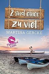 Zwei sind einer zu viel (Fleetwood Kisses) (German Edition) Format Kindle