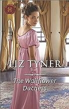 The Wallflower Duchess (Harlequin Historical Book 450)
