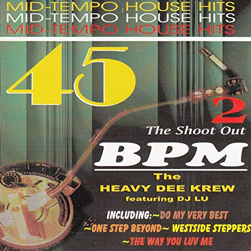 45 BPM Vol. 2 (Mid-Tempo House Hits, The Shoot Out) (feat ...