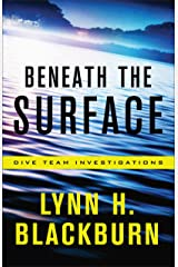 Beneath the Surface (Dive Team Investigations Book #1) Kindle Edition