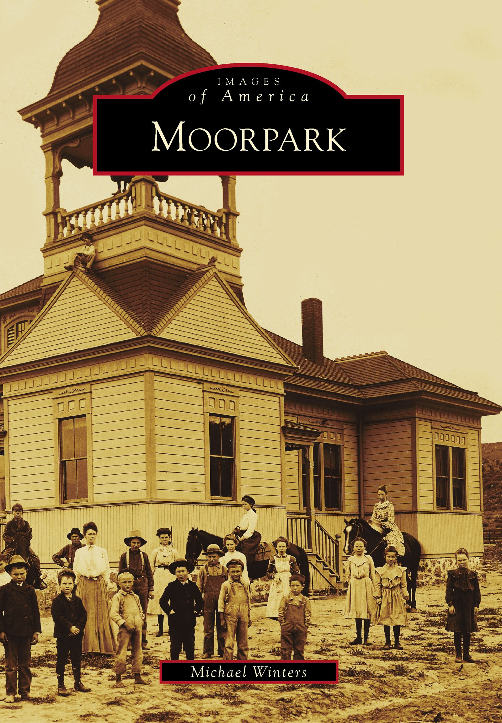 Moorpark (Images Of America) (English Edition)
