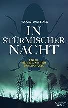 In stürmischer Nacht: Ein Fall für Ingrid Nyström und Stina Forss (Die Kommissarinnen Nyström und Forss ermitteln 4) (German Edition)