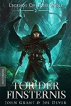 Legends of Lone Wolf 02 - Tor der Finsternis: Ein Fantasy Roman in der Welt des Einsamen Wolf (German Edition)