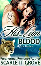 His Lion Blood (BBW Cougar Shifter Paranormal Romance) (Mystic Harbor Book 4)