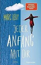 Jeder Anfang mit dir: Roman (German Edition)