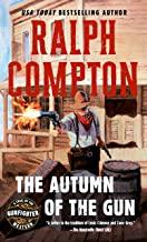 The Autumn of the Gun (A Trail of the Gunfighter Western Book 3)