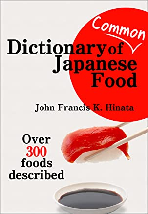 Dictionary of Common Japanese Food (English Edition)