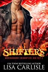 SHIFTERS: A paranormal romance set with shifters, vampires, and rockstars (Underground Encounters Box Set Book 2) Kindle Edition