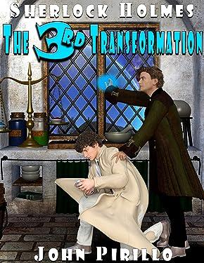Sherlock Holmes Harry Houdini The Third Transformation