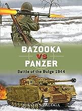 Bazooka vs Panzer: Battle of the Bulge 1944 (Duel Book 77)