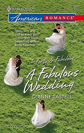 A Fabulous Wedding (Harlequin American Romance)