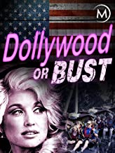 Dollywood or Bust