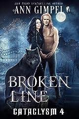 Broken Line: An Urban Fantasy (Cataclysm Book 4) Kindle Edition