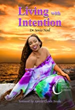 Living with Intention: Commit, Contribute, Celebrate