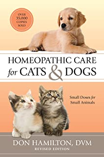 Homeopathic Care for Cats & Dogs: Small Doses for Small Animals
