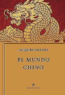 El mundo chino (Libros de Historia
