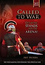 Called to War: Out of the Stands...Into the Arena (The Core 300 Series Book 1)