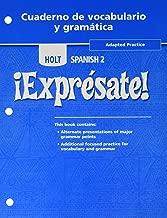 Holt Expresate!: Cuaderno de vocabulario y grammatica Adapted Workbook, Level 2 (Holt Spanish, Level 2) (¡Exprésate!)