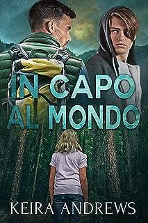 In capo al mondo (Italian Edition)