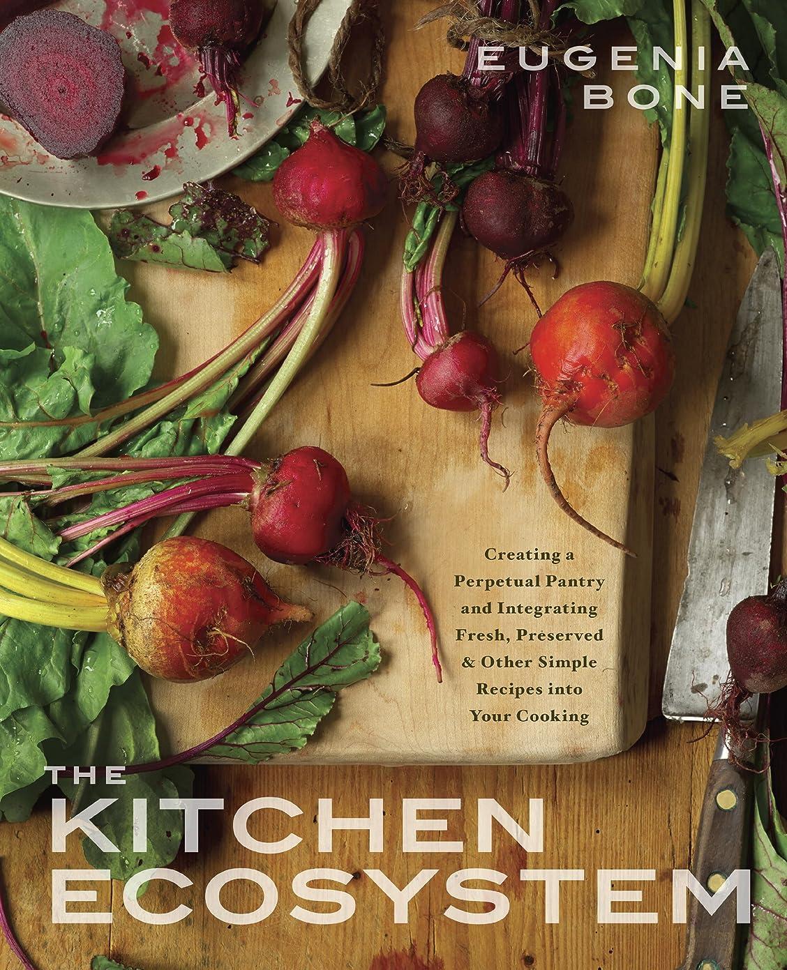 ラッカス検索エンジンマーケティング毒The Kitchen Ecosystem: Integrating Recipes to Create Delicious Meals: A Cookbook (English Edition)