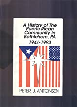 A history of the Puerto Rican community in Bethlehem, Pa. 1944- 1993