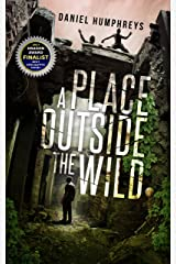 A Place Outside The Wild (Z-Day Book 1) Kindle Edition