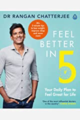 Feel Better In 5: Your Daily Plan to Feel Great for Life Kindle Edition