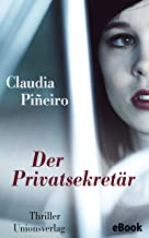 Der Privatsekretär: Thriller (Unionsverlag Taschenbücher) (German Edition)