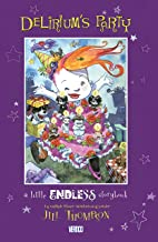 Delirium's Party: A Little Endless Storybook (The Little Endless Storybook)