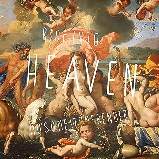 Ride into HEAVEN
