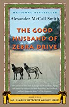 The Good Husband of Zebra Drive (No 1. Ladies' Detective Agency Book 8)
