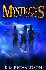 Mystiques,Tome 2 : La Nation Alpha Format Kindle