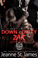 Down & Dirty: Zak (Dirty Angels MC Series Book 1) Kindle Edition