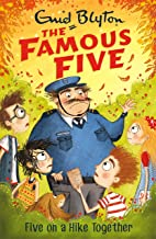 Five On A Hike Together: Book 10 (Famous Five series)