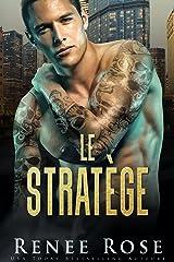 Le Stratège (La Bratva de Chicago t. 3) Format Kindle