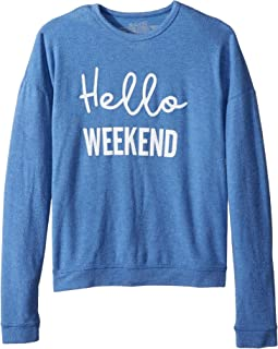 The Original Retro Brand Kids - Girls Super Soft Haaci Pullover Hello Weekend (Big Kids)