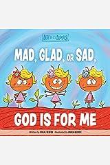 Mad, Glad, or Sad, God Is for Me (Best of Li'l Buddies) Kindle Edition