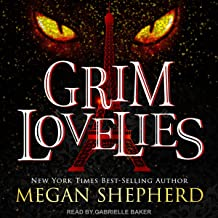 Grim Lovelies: Grim Lovelies, Book 1