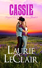 Cassie (Book 2, Tempted By A Texan Series)