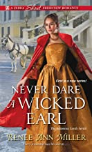 Never Dare a Wicked Earl (The Infamous Lords Book 1)