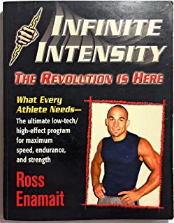 Infinite Intensity: The Revolution is Here, What Every Athelete Needs - The Ultimate Low-Tech/High-Effect Program for Maximum Speed, Endurance, and Strength