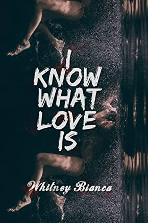 I Know What Love Is (English Edition)