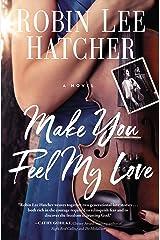 Make You Feel My Love Kindle Edition