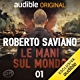 Ascolta su Audible Le Mani sul Mondo di Roberto Saviano
