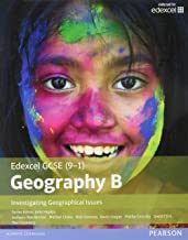 GCSE (9-1) Geography specification B: Investigating Geographical Issues (Edexcel Geography GCSE Specification B 2016)
