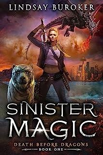Sinister Magic: An Urban Fantasy Dragon Series (Death Before Dragons Book 1) (English Edition)