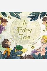 A Fairy Tale Kindle Edition